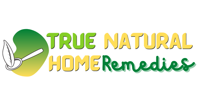 True Natural Home Remedies
